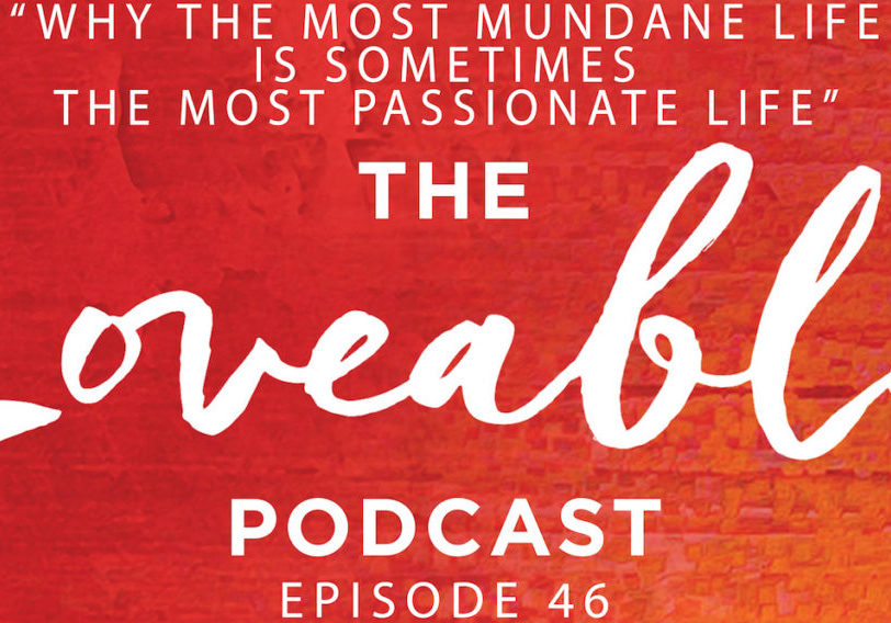 loveable podcast episode 46